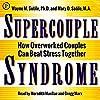 Supercouple Syndrome
