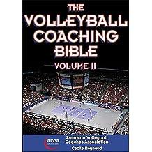 Volleyball Coaching Bible, Volume II, The