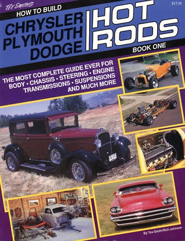 - How to Build Chrysler, Plymouth, Dodge Hot Rods