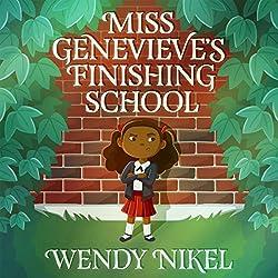 Miss Genevieve's Finishing School
