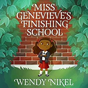 Miss Genevieve's Finishing School Audiobook