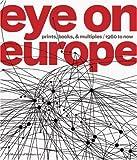 Eye on Europe, Deborah Wye, Wendy Weitman, 0870703714