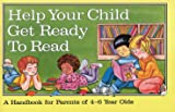 Help Your Child Get Ready to Read, Elizabeth M. Wile, 0845424564