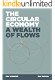 The Circular Economy: A Wealth of Flows: 2nd Edition (English Edition)