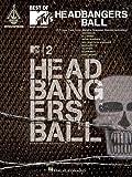 Best of MTV's Headbangers Ball, Hal Leonard Corp., 0634070045