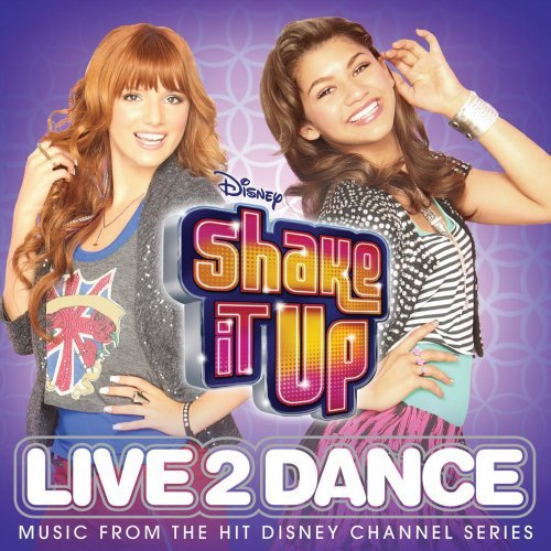 Shake It Up: Live 2 Dance by Walt Disney Records