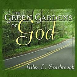 The Green Gardens of God