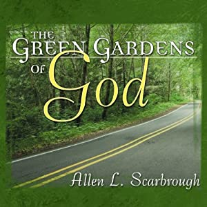 The Green Gardens of God Audiobook