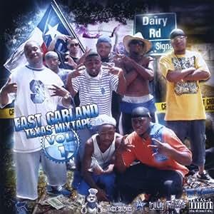 East Garland Texas Mixtape 1