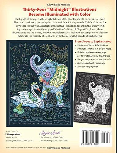 The Art Of Marjorie Sarnat Elegant Elephants Midnight Edition Adult Coloring Bo 9780989318990 Amazon Books