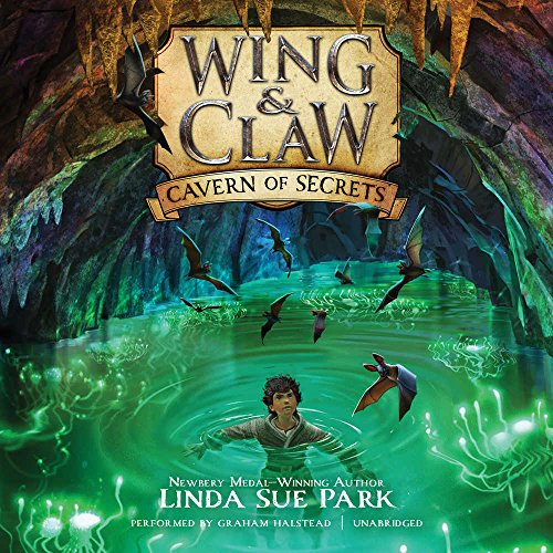 Wing & Claw #2: Cavern of Secrets (Wing & Claw series, Book 2) by HarperCollins Publishers and Blackstone Audio