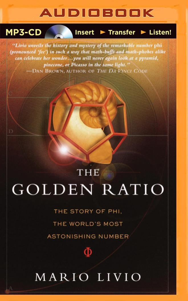 Download The Golden Ratio: The Story of Phi, the World's Most Astonishing Number ebook