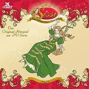 Prinzessin Sissi 2 Hörspiel