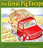 The Great Pig Escape, Eileen Christelow, 0395669731