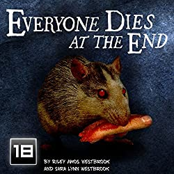 Everyone Dies at the End: Volume 1