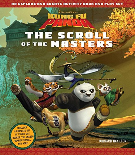 Kung Fu Panda: The Scroll of the Masters: An Explore-and-Create Activity Book and Play Set