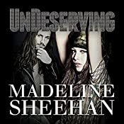 Undeserving: Undeniable, Book 5 | Madeline Sheehan