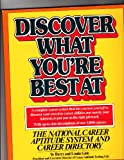 Discover What You're Best At, Barry Gale and Linda Gale, 0671417541