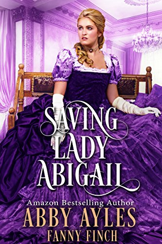 Saving Lady Abigail: A Historical Regency Romance Book