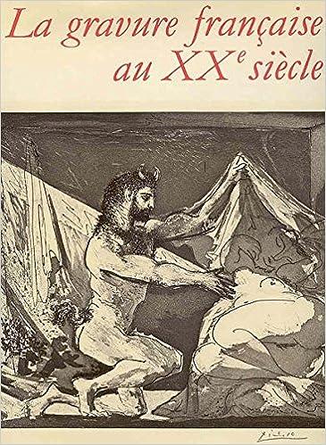 Livres gratuits en ligne La gravure française au XX siécle pdf, epub