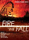 img - for Fire Will Fall (the sequel to 'Streams of Babel') book / textbook / text book