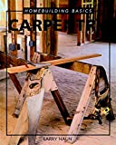Homebuilding Basics: Carpentry