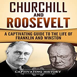 Churchill and Roosevelt Audiobook