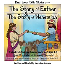 The Story of Esther & the Story of Nehemiah: Best Loved Bible Stories Audiobook by Laura Van Leeuwen Narrated by Dan Rutherford