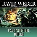 Hell's Foundations Quiver Hörbuch von David Weber Gesprochen von: Oliver Wyman