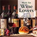 Music for Wine Lovers: Vintage Classics