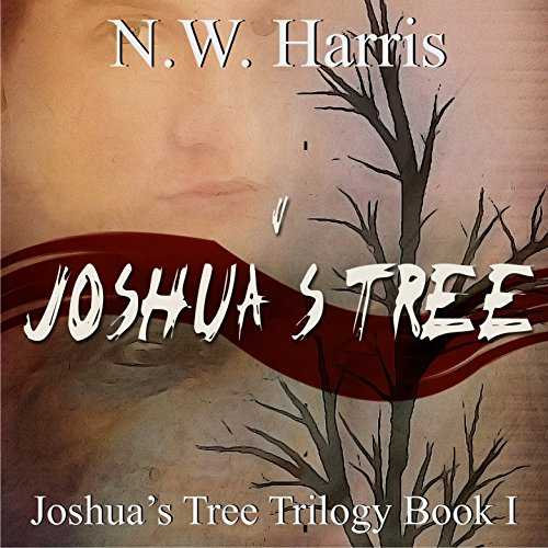 Joshua's Tree: Joshua's Tree Trilogy