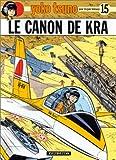 """Afficher """"Yoko Tsuno électronicienne n° 15<br /> Le Canon de Kra"""""""