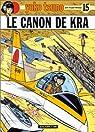 Yoko Tsuno, tome 15 : Le canon de Kra par Leloup