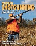 Modern Shotgunning, Dave Henderson, 1616082933