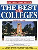 The Best 311 Colleges, Princeton Review Staff and Edward T. Custard, 0375751661
