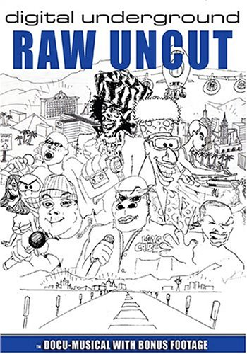 Digital Underground - Raw Uncut by Equity Ent