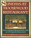 Sundays at Moosewood Restaurant, Moosewood Collective Staff and Carolyn B. Mitchell, 0671679902