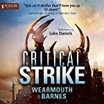 Critical Strike: The Critical Series, Book 3 | Darren Wearmouth,Colin F. Barnes