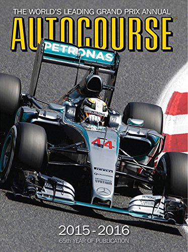 Autocourse 2015-2016: The World's Leading Grand Prix Annual - 65th Year of Publication (Autocourse: The World's Leading Grand Prix Annual)