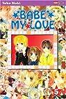 Babe my Love, tome 5 par Maki