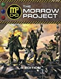 img - for The Morrow Project 4th Edition: Science Fiction Role-play in a Post-Apocalyptic World book / textbook / text book