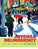 Juvenile Delinquency: The Core (MindTap Course List)