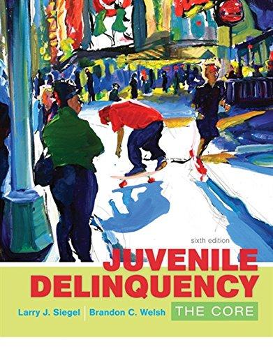 Juvenile Delinquency: The Core (MindTap Course List)