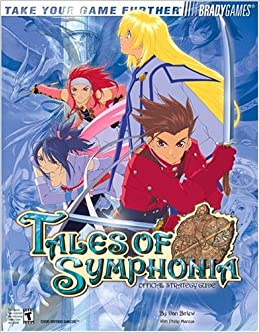 Tales Of Symphonia Tm Official Strategy Guide Dan Birlew Phillip