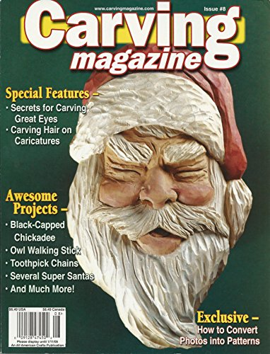 (Carving Magazine - Winter 2005, Issue #8 )