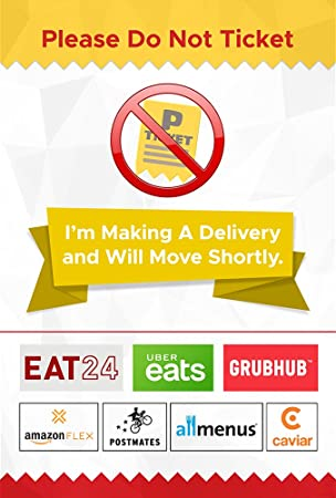 Do Not Ticket Delivery Sign for Uber Eats, Grubhub, Amazon