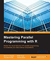 Mastering Parallel Programming with R Front Cover