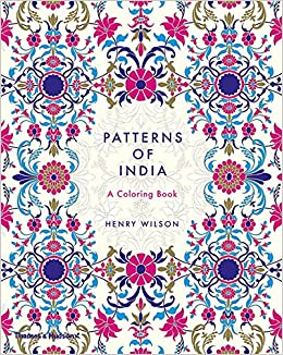 Amazon Patterns Of India A Coloring Book 9780500420744 Henry Wilson Books