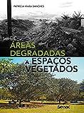 capa de De Áreas Degradadas a Espaços Vegetados