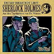 Tote Vögel (Sherlock Holmes: Aus den Tagebüchern von Dr. Watson) | Gunter Arentzen